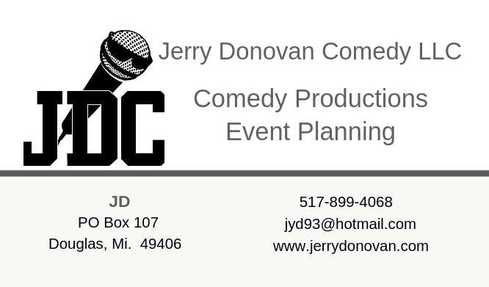 WELCOME TO THE WORLD OF JERRY DONOVAN COMEDY